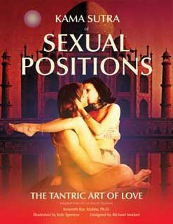 Kama Sutra of Sexual Positions: The Tantric Art of Love